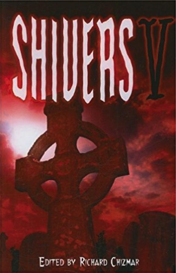 Shivers V