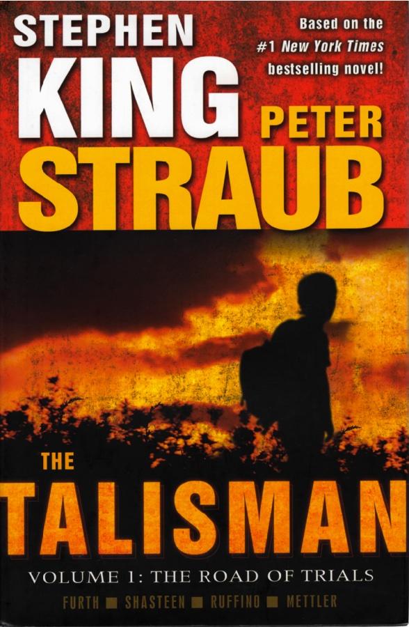 The Talisman, Volume 1 The Road of Trials